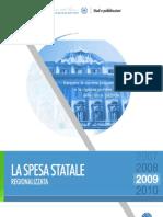 La Spesa Statale Regionalizzata Anno 2009