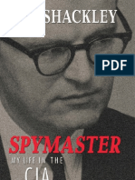 Ted Shackley, Spymaster--My Life in the CIA, 2004