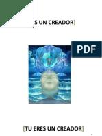 Tú eres un Creador