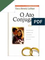 o Ato Conjugal - Tim e Berverly Lahaye