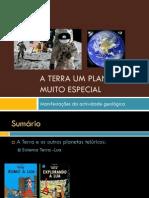 A Terra Um Planeta Muito Especial - Manifestações Da Actividade Geológica (Terra - Lua)