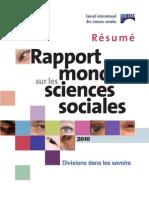Rapport mondial sur les sciences sociales 2010. Divisions dans les savoirs. Résumé