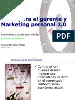 Confer en CIA Retos Del Gerente y Marketing Personal 2.0