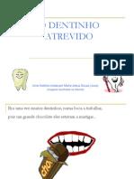 o-dentinho-atrevido
