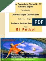 El Futbol - Mayra Castro López - Auto