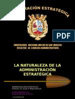 001. La Naturaleza de la Administración Estratégica