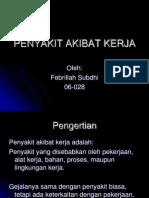 24506403 Febrillah Subdhi PENYAKIT AKIBAT KERJA Untuk Download Lihat Description Di Bawah