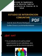 Estudios de intervención comunitaria