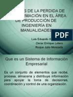 Analisis de la perdida de informacion en el area de produccion de ingenieria en manualidades