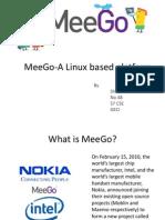 Meego-A Linux Based Platform