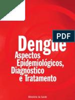 Manual - Dengue - Aspectos Epidemiológicos, Diagnóstico e tratamento
