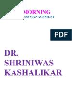 Good Morning Stress Management Dr. Shriniwas Kashalikar