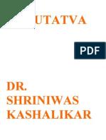 Gurutatva Dr Shriniwas Kashalikar