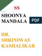 Stress and Shoonya Mandala Dr Shriniwas Kashalikar