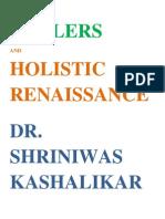 Healers and Holistic Renaissance Dr Shriniwas Kashalikar
