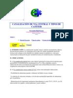 CANALIZACIÓN DE VIA CENTRAL Y TIPOS DE CATÉTER