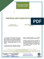 POLÍTICAS ANTI-CRISIS EN EUSKADI (I) (Es) ANTI-CRISIS POLICY IN THE BASQUE COUNTRY (I) (Es) KRISIALDIAREN AURKAKO POLITIKAK EUSKADIN (I) (Es)