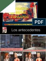CANSADOS ANTECEDENTES