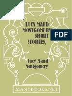 Lucy Maud Montgomery Short Stories, 1909 - Lucy Maud Montgomery