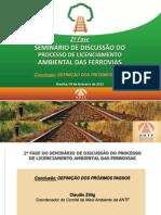 Seminário de Discussão do Processo de Licenciamento Ambiental das Ferrovias