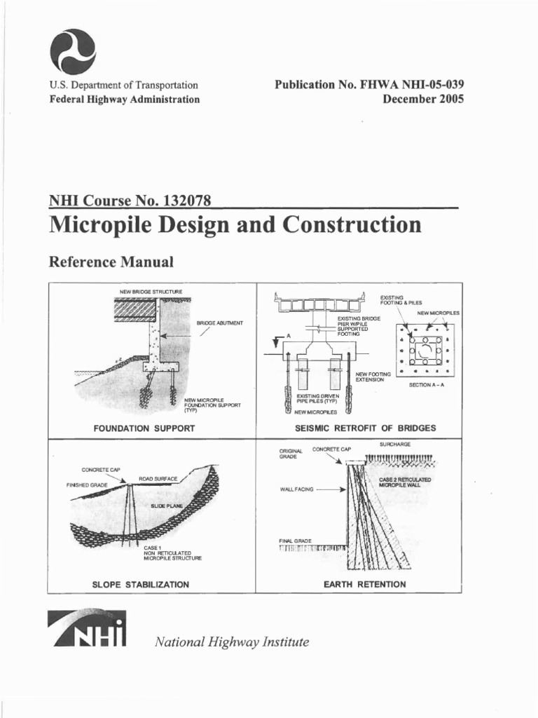 Micropile Design Construction Reference Manual 2005 Fhwa