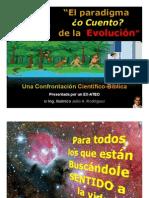 La Evolución es un Cuento; el Big Bang, un Dogma de Fe. Confrontación Científico-Bíblica.