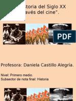 historia del siglo XX através del cine PRIMERO MEDIO