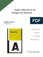 Litwin Edith - Técnologias educativas en tiempos de internet