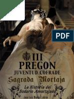 III Pregon - Juventud Cofrade - Sagrada Mortaja 2012