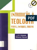 introdução à teologia - perfil, enfoques, tarefas - j.b. libanio & afonso murad