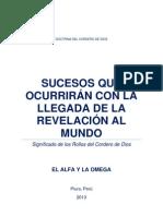SUCESOS QUE OCURRIRÁN CON LA LLEGADA DE LA REVELACIÓN AL MUNDO