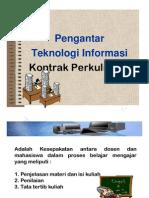 Pengantar Teknologi Informasi ( Kontrak Perkuliahan )