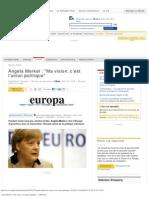 Angela Merkel _ _Ma Vision, c'Est l'Union Politique - LeMonde.fr