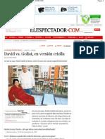 David vs. Goliat, en versión criolla _ ELESPECTADOR