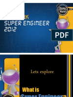 Super Engineer Presentation