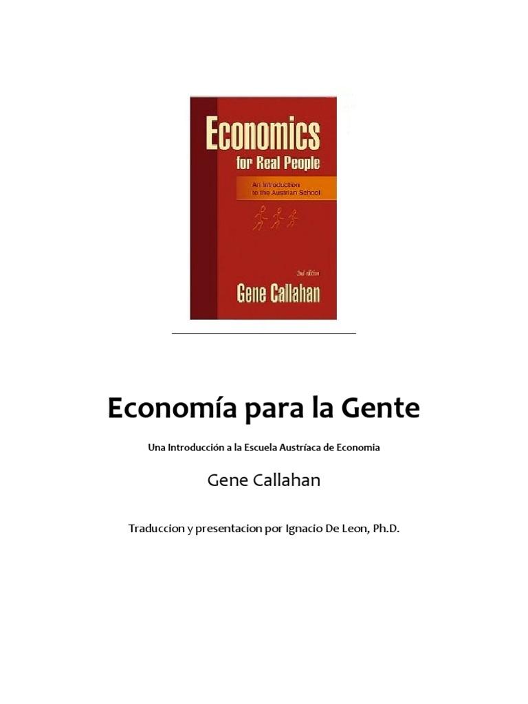 Gene Callahan - Economia Para La Gente Comun