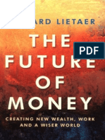 Bernard Lietaer - The Future of Money with digital Table of Contents