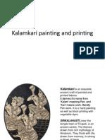 Kalamkari Painting and Printing