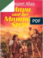 Allan, Margaret - Maya Und Der Mammutstein