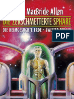 Allen, Roger MacBride - Die heimgesuchte Erde 02 - Die zerschmetterte Sphäre