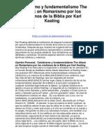 Catolicismo y Fundamentalismo the Attack on Romanismo Por Los Cristianos de La Biblia Por Karl Keating - Five Stars for Being Honest!
