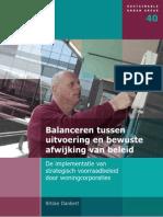 Balanceren Tussen Uitvoering en Bewuste Afwijking Van Beleid