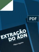 Extração do ADN Filipe Ligeiro