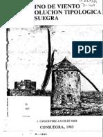 El molino de viento y su evolución tipológica en Consuegra. J. Carlos Fndz-Layos, 1985