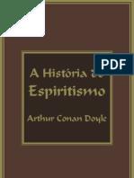 A HISTÓRIA DO ESPIRITISMO Conan Doyle