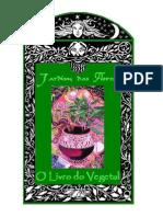 Jardim Das Flores O Livro Do Vegetal