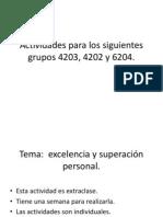 Actividades Para Los Siguientes Grupos 4203, 4202