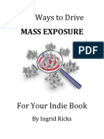 Ten Ways to Drive Mass Exposure for Your Indie Book
