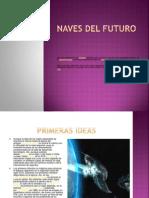 Naves Del Futuro