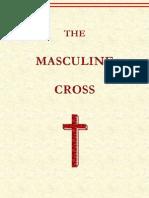 Phallic Worship - The Masculine Cross